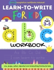 Learn to Write For Kids ABC Workbook: A Workbook For Kids to Practice Pen Control, Line Tracing, Letters, Shapes and More! (ABC Activity Book) Cover Image