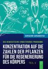 Konzentration Auf Die Zahlen Der Pflanzen Fur Die Regenerierung Des Korpers (Buch 3) Cover Image