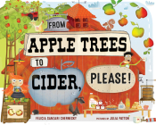 From Apple Trees to Cider, Please! Cover Image