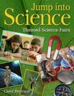 Jump Into Science: Themed Science Fairs Cover Image
