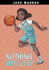 Nothing But Net (Jake Maddox Girl Sports Stories) Cover Image