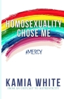Homosexuality Chose Me Cover Image