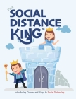 The Social Distance King: Introducing Queens and Kings to Social Distancing Cover Image