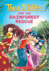 The Rainforest Rescue (Thea Stilton #32) Cover Image
