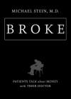 Broke: Patients Talk about Money with Their Doctor Cover Image