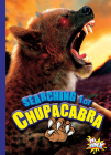 Searching for Chupacabra (On the Paranormal Hunt) Cover Image