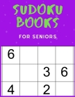 Sudoku Books For Seniors: For Kids Age 8-12 - 50 Puzzles - Paperback - Made In USA - Size 8.5x11 Cover Image