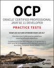 Ocp Oracle Certified Professional Java Se 11 Developer Practice Tests: Exam 1z0-819 and Upgrade Exam 1z0-817 Cover Image