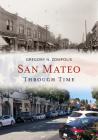 San Mateo Through Time (America Through Time) Cover Image