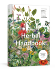 Herbal Handbook: 50 Profiles in Words and Art from the Rare Book Collections of The New York Botanical Garden Cover Image