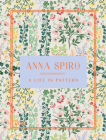 Anna Spiro: A Life in Pattern Cover Image