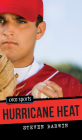 Hurricane Heat (Orca Sports) Cover Image