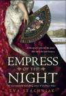 Empress of the Night: A Novel of Catherine the Great Cover Image