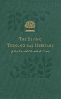 United and Uniting: Volume 7 (Living Theological Heritage of the United Church of Christ) Cover Image