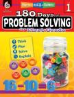 180 Days of Problem Solving for First Grade: Practice, Assess, Diagnose (180 Days of Practice) Cover Image