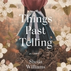 Things Past Telling Cover Image