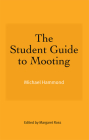 The Student Guide to Mooting Cover Image