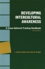 Developing Intercultural Awareness: A Cross-Cultural Training Handbook Cover Image