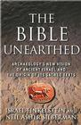 The Bible Unearthed: Archaeology's New Vision of Ancient Israel and the Origin of Its Sacred Texts Cover Image