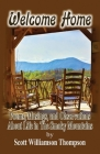 Welcome Home: Poems, Musings and Observations of Life In The Smoky Mountains Cover Image