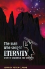 The Man Who Sought Eternity Cover Image