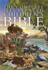 The Complete Illustrated Children's Bible (Complete Illustrated Children's Bible Library) Cover Image
