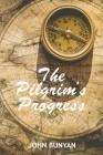Pilgrim's Progress: Retold for the Modern Reader By John Bunyan Cover Image