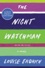The Night Watchman: A Novel Cover Image