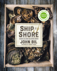 Ship to Shore: Straight Talk from the Seafood Counter Cover Image