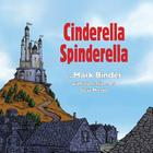Cinderella Spinderella: Monsoon Edition Cover Image