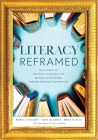 Literacy Reframed: How a Focus on Decoding, Vocabulary, and Background Knowledge Improves Reading Comprehension (a Guide to Teaching Lite Cover Image
