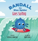 Randall the Blue Spider Goes Surfing Cover Image
