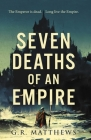 Seven Deaths of an Empire Cover Image