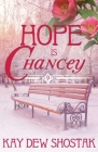 Hope Is Chancey (Chancey Books #9) Cover Image