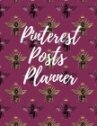 Pinterest posts planner: Organizer to Plan All Your Posts & Content Cover Image
