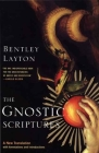 The Gnostic Scriptures: A New Translation with Annotations and Introductions (The Anchor Yale Bible Reference Library) Cover Image