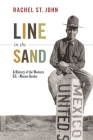 Line in the Sand: A History of the Western U.S.-Mexico Border (America in the World #11) Cover Image