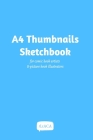 A4 Thumbnails Sketchbook - For comicbook artists and picture book illustrators Cover Image