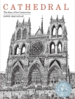 Cathedral: The Story of Its Construction Cover Image