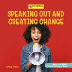Speaking Out and Creating Change Cover Image