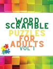 Word Scramble Puzzles for Adults Vol 1: Scrabble Word Search Book: Word Search Book for Adults - Large Print - 100 Puzzles Book - Scrabble Dictionary Cover Image