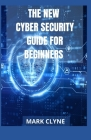 The New Cyber Security Guide for Beginners Cover Image
