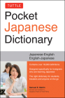 Tuttle Pocket Japanese Dictionary: Japanese-English English-Japanese Completely Revised and Updated Second Edition Cover Image