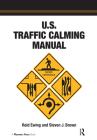 U.S. Traffic Calming Manual Cover Image