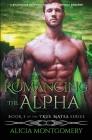 Romancing the Alpha: A Billionaire Werewolf Shifter Paranormal Romance Cover Image