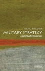 Military Strategy: A Very Short Introduction (Very Short Introductions) Cover Image