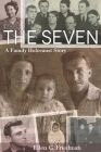 The Seven, a Family Holocaust Story Cover Image