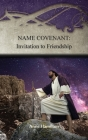 Name Covenant: Invitation to Friendship: Strategies for the Threshold #3 Cover Image