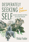 Desperately Seeking Self Second Edition Cover Image