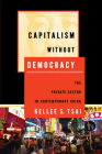Capitalism Without Democracy: The Private Sector in Contemporary China Cover Image